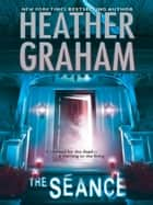 The Séance ebook by Heather Graham