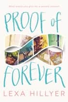Proof of Forever ebook de Lexa Hillyer