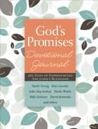 God's Promises Devotional Journal - 365 Days of Experiencing the Lord's Blessings ebook by Jack Countryman