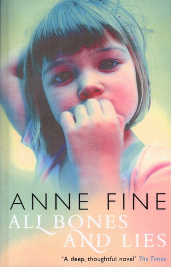 All Bones And Lies ebook by Anne Fine