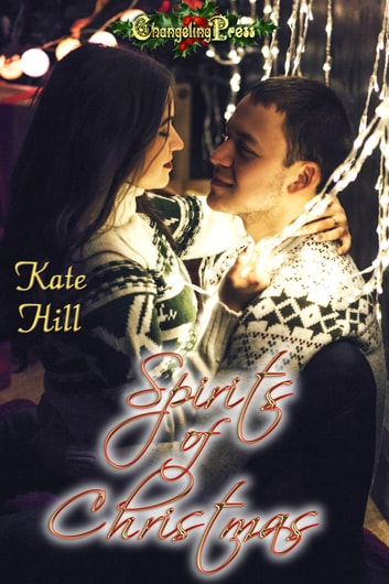 Spirits of Christmas ebook by Kate Hill