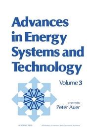 Advances in Energy Systems and Technology - Volume 3 ebook by
