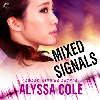 Mixed Signals audiobook by Alyssa Cole