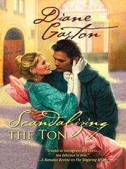 Scandalizing the Ton ebook by Diane Gaston