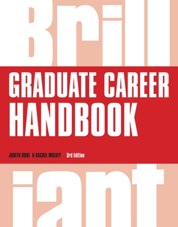 Brilliant Graduate Career Handbook ebook by Dr Judith Done,Dr Rachel Mulvey