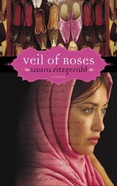 Veil of Roses ebook by Laura Fitzgerald