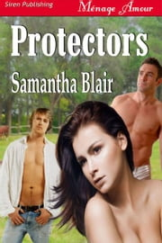 Protectors ebook by Samantha Blair