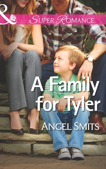 A Family for Tyler (Mills & Boon Superromance) (A Chair at the Hawkins Table, Book 1) ebook by Angel Smits