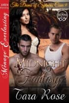 Midnight Fantasy ebook by Tara Rose