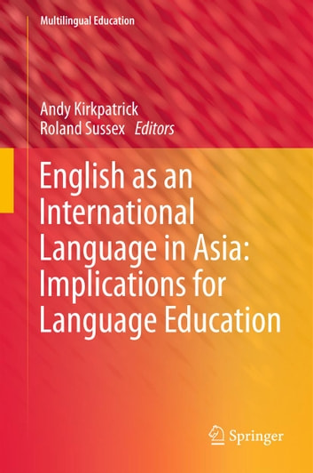 English as an International Language in Asia: Implications for Language Education ebook by