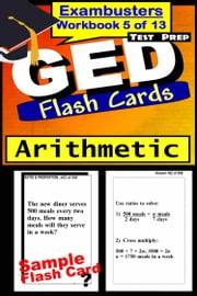 GED Test Prep Arithmetic Review--Exambusters Flash Cards--Workbook 5 of 13 - GED Exam Study Guide ebook by GED Exambusters