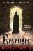 Revenger ebook by Rory Clements