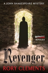 Revenger - A John Shakespeare Mystery ebook by Rory Clements