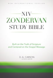 The NIV Zondervan Study Bible, eBook - Built on the Truth of Scripture and Centered on the Gospel Message ebook by Richard Hess,Douglas  J. Moo