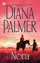 Nora (Mills & Boon M&B) ebook by Diana Palmer