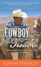 Cowboy Trouble ebook by Joanne Kennedy
