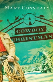 Cowboy Christmas ebook by Mary Connealy