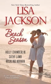 Beach Season ebook by Lisa Jackson,Cathy Lamb,Holly Chamberlin,Rosalind Noonan