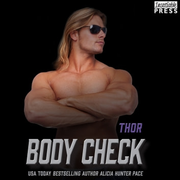 Body Check: Thor - Nashville Sound (Book Four) audiobook by Alicia Hunter Pace