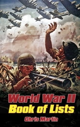 World War II - The Book of Lists ebook by Chris Martin