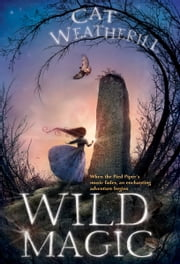 Wild Magic ebook by Cat Weatherill