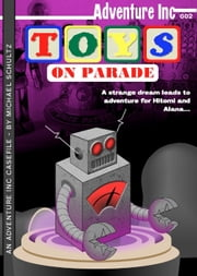 Toys On Parade ebook by Michael Schultz