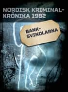 Banksvindlarna ebook by