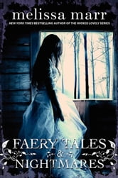Faery Tales & Nightmares ebook by Melissa Marr