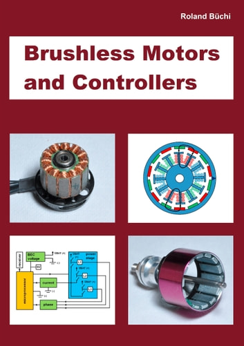 Brushless Motors and Controllers ebook by Roland Büchi