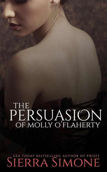 The Persuasion of Molly O'Flaherty ebook by Sierra Simone