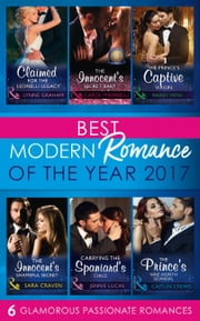 Best Modern Romances Of The Year 2017 電子書籍 by Carol Marinelli, Maisey Yates, Jennie Lucas,...