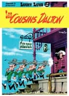 Lucky Luke - Tome 12 - LES COUSINS DALTON ebook by Morris, Goscinny