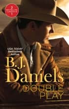 Double Play: Ambushed! / High-Caliber Cowboy (Mills & Boon M&B) ebook by B.J. Daniels