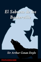 El Sabueso de los Baskerville ebook by Sir Arthur Conan Doyle