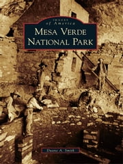 Mesa Verde National Park ebook by Duane A. Smith