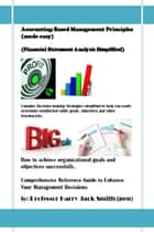 Accounting-Based Management Principles (Made Easy) ebook by Harry Jack Smith
