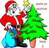 SANTA ON VACATION, Book 2 ebook by Melissa Jackson
