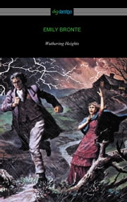 Wuthering Heights (with an Introduction by Mary Augusta Ward) ebook by Emily Bronte