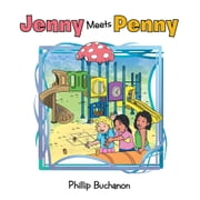 Jenny Meets Penny ebook by Phillip Buchanon