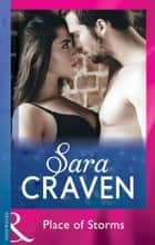 Place Of Storms (Mills & Boon Modern) ebook by Sara Craven