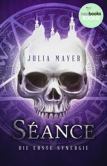 Séance - Die Erste Synergie ebook by Julia Mayer