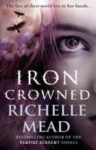 Iron Crowned - Dark Swan 3 ebook by