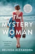 The Mystery Woman ebook by