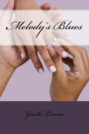 Melody's Blues ebook by Giselle Lumas