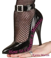 How to Capture a Mistress ebook by Karen Martin