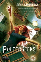 Poltergeeks ebook by Sean Cummings