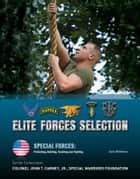 Elite Forces Selection ebook by Jack Montana
