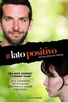 Il lato positivo ebook by Matthew Quick
