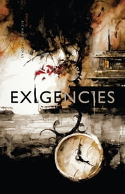 Exigencies - A Neo-Noir Anthology ebook by Richard Thomas,Letitia Trent,David James Keaton,Damien Angelica Walters,Kevin Catalano