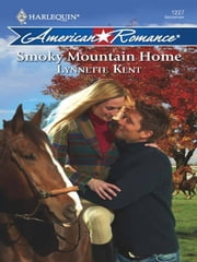 Smoky Mountain Home ebook by Lynnette Kent